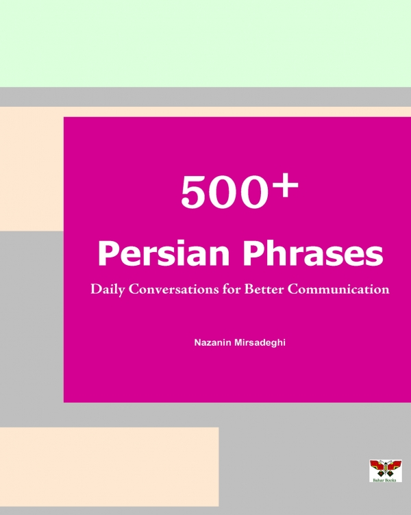 500+ Persian Phrases: Daily Conversations for Better Communication