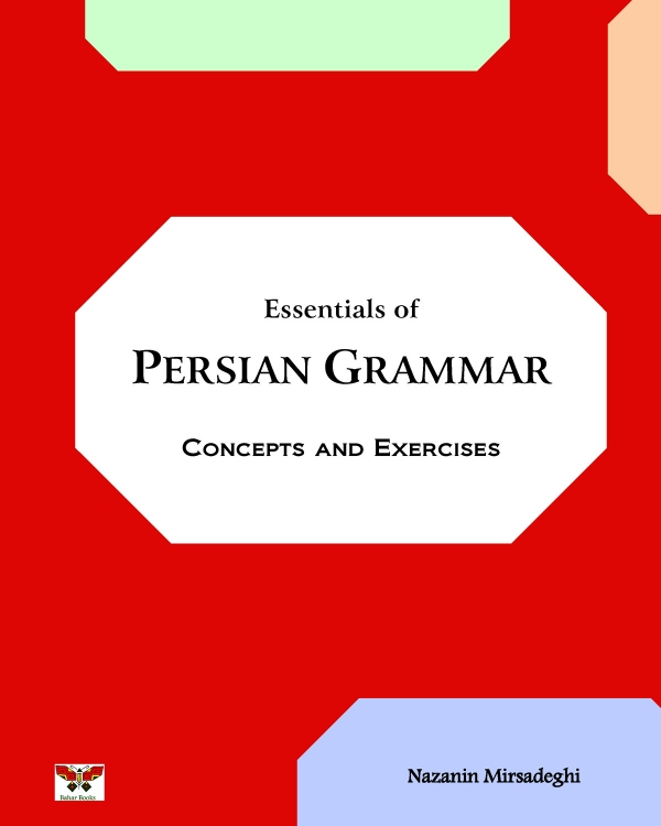 Essentials of Persian Grammar: Concepts and Exercises